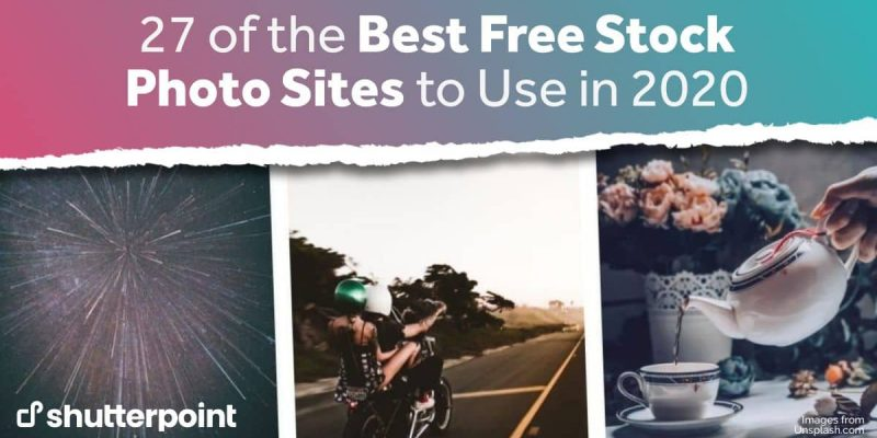 27 of the Best Free Stock Photo Sites to Use in 2021